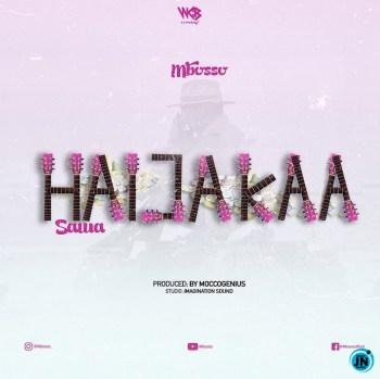 Mbosso – Haijakaa Sawa